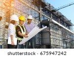 engineer inspects construction... | Shutterstock . vector #675947242