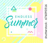 hand drawn lettering endless... | Shutterstock .eps vector #676093516