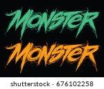monster. handwritten modern... | Shutterstock .eps vector #676102258