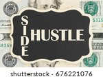 Small photo of Making money with your side hustle, Side Hustle text on chalkboard on USA twenty dollar bills