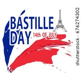 bastille day. vector background.   Shutterstock .eps vector #676274302