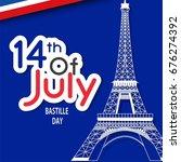 bastille day. vector background.   Shutterstock .eps vector #676274392