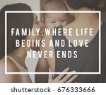 family parentage home love... | Shutterstock . vector #676333666