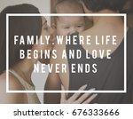 family parentage home love... | Shutterstock . vector #676333666