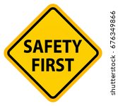 Safety First Sign  Vector Sign
