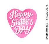 happy sisters day. august... | Shutterstock .eps vector #676392076