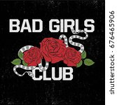 bad girls club fashion slogan... | Shutterstock .eps vector #676465906