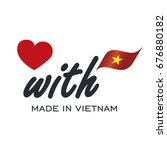 love with made in vietnam logo... | Shutterstock .eps vector #676880182