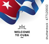 welcome to cuba. cuba flag.... | Shutterstock .eps vector #677120032