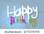happy birthday typography... | Shutterstock . vector #677274745