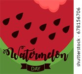 national watermelon day card or ... | Shutterstock .eps vector #678156706