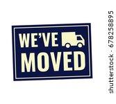 we've moved. retro style badge... | Shutterstock .eps vector #678258895