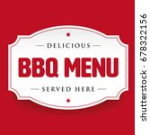 bbq barbecue menu vintage sign... | Shutterstock .eps vector #678322156
