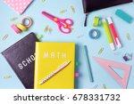 school supplies. pink and blue... | Shutterstock . vector #678331732