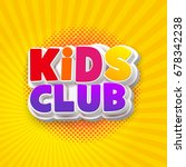 Kids Club Logo. Letter Sign...