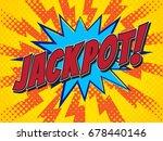 jackpot  jackpot   wording in... | Shutterstock .eps vector #678440146