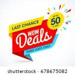 wow deals sale banner template  ... | Shutterstock .eps vector #678675082