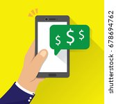 hand holding phone with money... | Shutterstock .eps vector #678694762