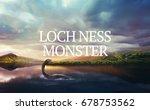 loch ness monster in the lake...   Shutterstock . vector #678753562