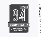 94 years anniversary design... | Shutterstock .eps vector #678758215