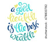 health is the best wealth | Shutterstock . vector #678833782