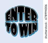 enter to win. banner  poster ... | Shutterstock .eps vector #678994006