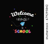 welcome back to school concept  ... | Shutterstock .eps vector #679295842