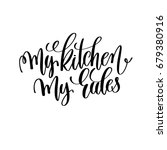 my kitchen my rules black and... | Shutterstock .eps vector #679380916