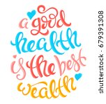 health is the best wealth | Shutterstock . vector #679391308