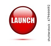 red glossy launch button on... | Shutterstock .eps vector #679444492