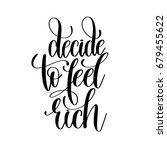 decide to feel rich black and... | Shutterstock .eps vector #679455622