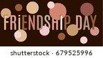friendship day   Shutterstock .eps vector #679525996