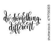 Do Something Different Black...