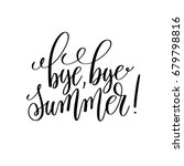 bye  bye summer  black and... | Shutterstock .eps vector #679798816
