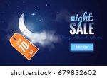 night sale dark banner. sale... | Shutterstock .eps vector #679832602