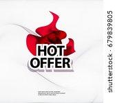 hot offer banner | Shutterstock .eps vector #679839805
