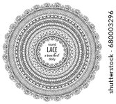 vector doodles lace round... | Shutterstock .eps vector #680003296