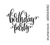 birthday party black and white... | Shutterstock . vector #680064082