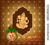 happy ganesh chaturthi design ... | Shutterstock .eps vector #680280622