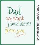 kids tshirt design   dad we...   Shutterstock .eps vector #680301832
