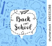 back to school label  greeting... | Shutterstock .eps vector #680331388