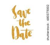 lettering words in gold glitter.... | Shutterstock .eps vector #680375002
