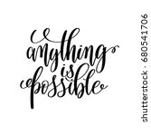 anything is possible black and...   Shutterstock .eps vector #680541706