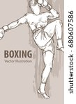 hand sketch of a boxing man....   Shutterstock .eps vector #680607586