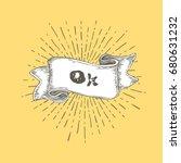 ok  ok text on vintage hand... | Shutterstock .eps vector #680631232