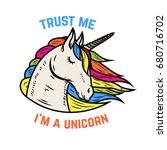 trust me i am a unicorn....   Shutterstock .eps vector #680716702