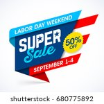 labor day weekend super sale... | Shutterstock .eps vector #680775892