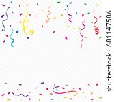 colorful confetti and ribbon... | Shutterstock .eps vector #681147586