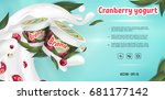 cranberry with nuts yogurt ads  ... | Shutterstock .eps vector #681177142