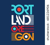 portland oregon typography  t... | Shutterstock .eps vector #681226906